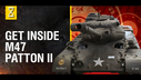 Inside the Chieftain's Hatch: M47 Patton II (Part 2)